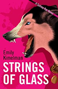 Strings Of Glass by Emily Kimelman ebook deal
