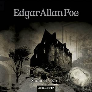 Edgar Allan Poe: Sammelband 1 (Edgar Allan Poe 1-3) Hörspiel