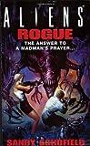 Aliens Rogue (1857984129) by Schofield, Sandy