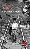 echange, troc Maria Angels Anglada - Le Cahier d'Aram