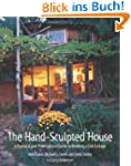 The Hand-Sculpted House: A Practical...
