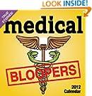 Medical Bloopers 2012 Calendar