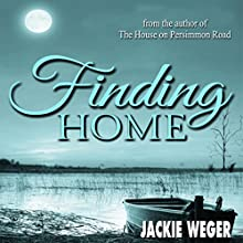 Finding Home (       UNABRIDGED) by Jackie Weger Narrated by Mark Hall