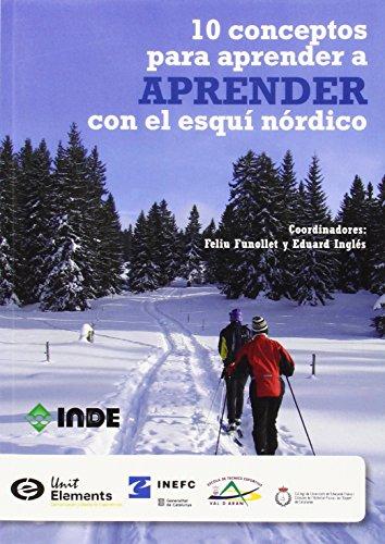 10 conceptos para aprender a APRENDER con el esquí nórdico: Habilidades básicas de clásico y patinador !Esquía! El aprendizaje asistido (DEPORTES)