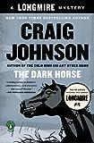 The Dark Horse: A Walt Longmire Mystery (Walt Longmire Mysteries Book 5)