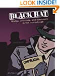 Black Hat: Misfits, Criminals, and Sc...
