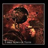 Three Rows of Teeth