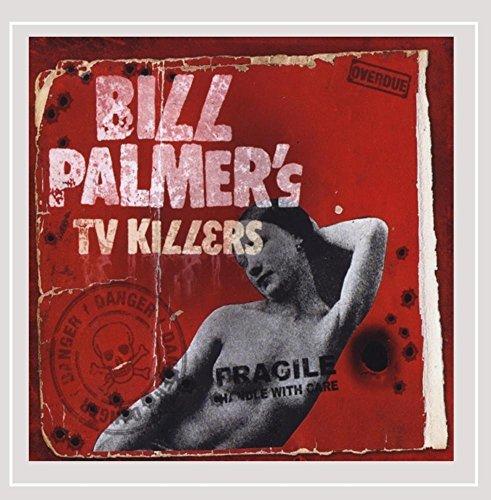 Bill Palmer's TV Killers - Bill Palmer's TV Killers