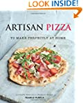 Artisan Pizza: To Make Perfectly At Home