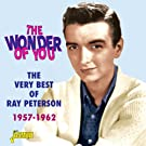 Wonder of You - the Very Best of Ray Peterson 1957