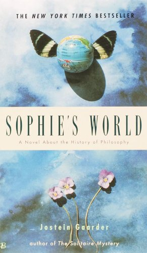 a review of the book sophies world Sophie's world: a novel about the history of  this is a fantastic book i had to write a 5-star review to offset the ankle-bitten people writing some of the lesser .