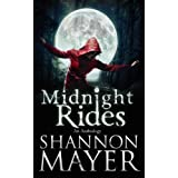 Midnight Rides (An Anthology of Intense Stories) ~ Shannon Mayer