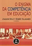 img - for O Enigma Da Competencia Em Educa  o (Em Portuguese do Brasil) book / textbook / text book