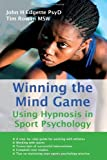 Winning the Mind Game: Using Hypnosis in Sport Psychology by Edgette, John H., Rowan, Tim (2003) Paperback