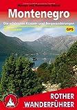 Montenegro: Die schönsten Küsten- und Bergwanderungen. 50 Touren. Mit GPS-Daten