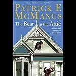 The Bear in the Attic | Patrick F. McManus