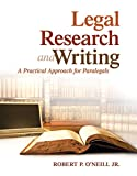 img - for Legal Research and Writing: A Practical Approach for Paralegals book / textbook / text book