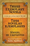 Three Exemplary Novels/Tres novelas ejemplares: A Dual-Language Book (Dover Dual Language Spanish) (0486451526) by Cervantes [Saavedra], Miguel de