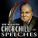 Never Give In!: The Best of Winston Churchill's Speeches  by Winston Churchill, Winston S. Churchill (compilation) Narrated by Winston Churchill