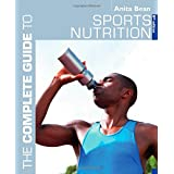 The Complete Guide to Sports Nutrition (Complete Guides)by Anita Bean