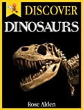 img - for Discover Dinosaurs - Fun Facts For Kids book / textbook / text book