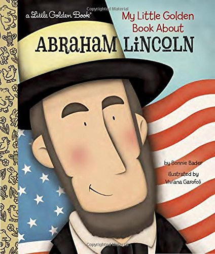 My Little Golden Book About Abraham Lincoln (Kid President compare prices)