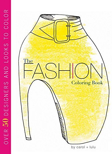 The Fashion Coloring Book by Carol Chu (2012-03-06)