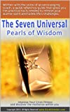The Seven Universal Pearls of Wisdom - Improve your crisis fitness and discover the resilience within you