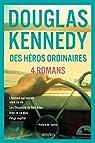 Des héros ordinaires par Kennedy