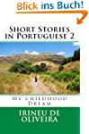Short Stories in Portuguese 2: My Chi...