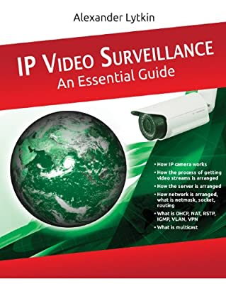 IP Video Surveillance. An Essential Guide