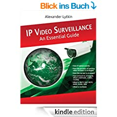 IP Video Surveillance. An Essential Guide (English Edition)