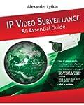 IP Video Surveillance. An Essential G...