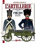 L'artillerie et syst�me Gribeauval :...