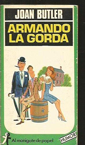 Armando La Gorda