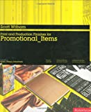 echange, troc Scott Witham - Print and Production Finishes for Promotional Items