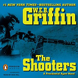 The Shooters | [W. E. B. Griffin]