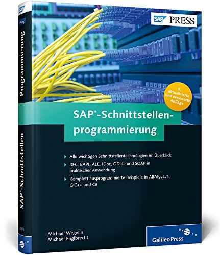 sap-schnittstellenprogrammierung-alle-wichtigen-technologien-in-ausprogrammierten-beispielen-sap-pre