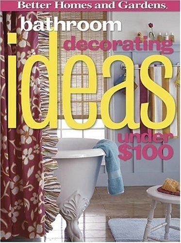 Bathroom Decorating Ideas Under $100 (Better Homes & Gardens)