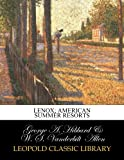 img - for Lenox; American summer resorts book / textbook / text book