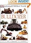 Ultimate Sticker Book: Bulldozer