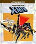 The Creation of the X-Men
