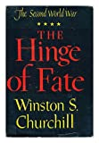 The Hinge Of Fate: The Second World War (0105100528) by CHURCHILL, Winston S.