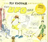 Ry Cooder The Ry Cooder Anthology: The Ufo Has Landed