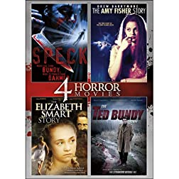 4-Movie Horror Pack: The Ted Bundy Story / The Elizabeth Smart Story / Speck / Long Island Lolita: The Amy Fisher Story