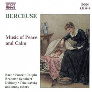 Berceuse: Music of Peace & Calm