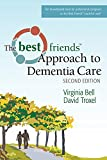 img - for The Best Friends Approach to Dementia Care book / textbook / text book