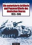 Die motorisierte Artillerie und Panze...