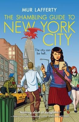 [ The Shambling Guide to New York City Lafferty, Mur ( Author ) ] { Paperback } 2013 (Shambling Guide To New York compare prices)