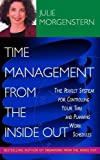 Time Management from the Inside Out (0340771380) by Morgenstern, Julie